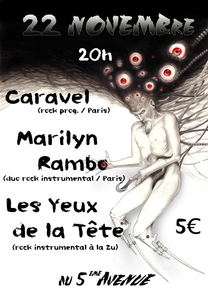 """22 novembre 2011 Caravel, Les yeux de la Tete, Marilyn Rambo à Orléans """"5ème Avenue"""""""