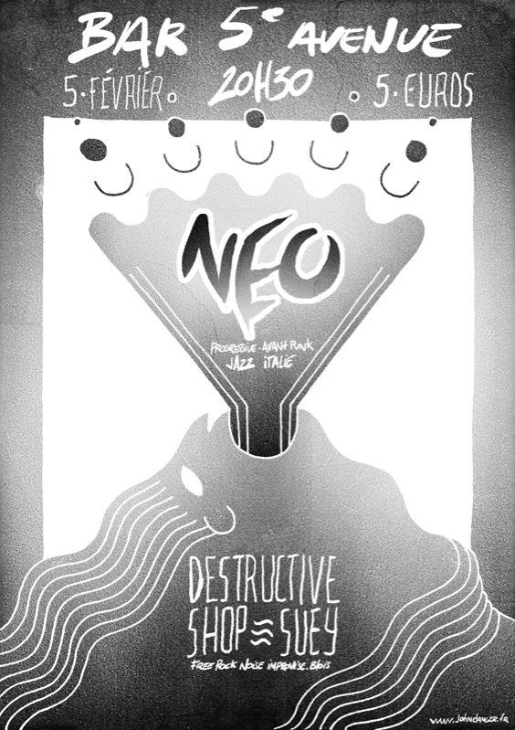 """5 février 2013 Neo, Destructive Chop Suey à Orléans """"5eme Avenue"""""""