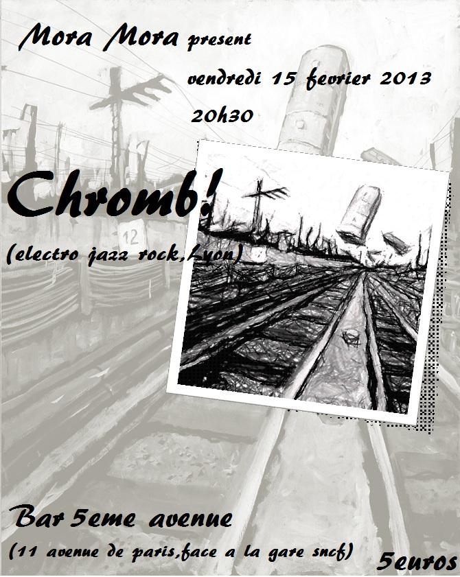 """15 fevrier 2013 Chromb, Croustiflakes à Orléans """"5eme Avenue"""""""