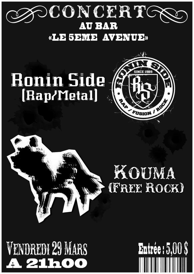 """29 mars 2013 Ronin Side, Kouma à Orléans """"5ème Avenue"""""""
