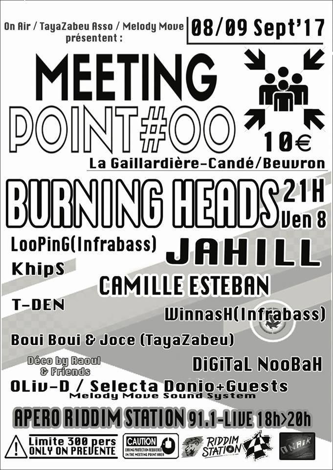 "8 septembre 2017 Burning Heads, Jahill, Camille Esteban, LooPinG, WinnasH, KhipS, T-Den à Candé sur Beuvron ""Meeting Point #00"""
