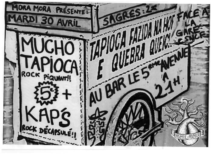 """30 avril 2013 Mucho Tapioca, Kap's à Orleans """"le 5ème Avenue"""""""