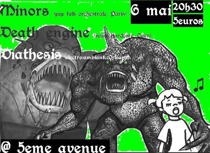 """6 mai 2013 Minors, Death Engine, Diathesis à Orléans """"5ème Avenue"""""""