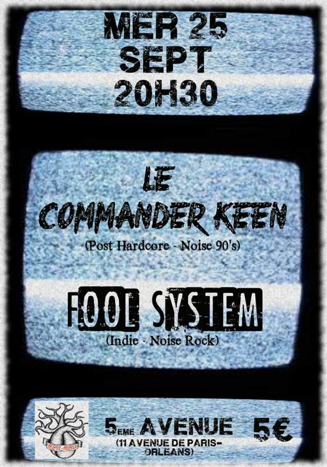 """25 septembre 2013 Le Commander Keen, Fool System, Glenn Burns à Orléans """"5ème Avenue"""""""