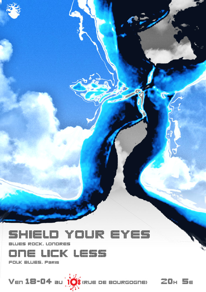 "18 avril 2014 Shield Your Eyes, One Lick Less à Orleans ""le 108"""