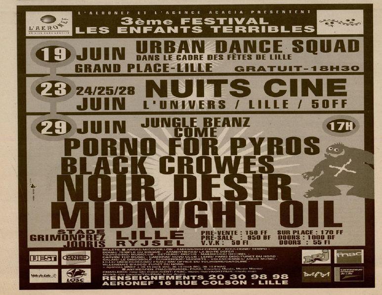 "29 juin 1993 Jungle Beanz Come, Porno For Pyros, Black Crowes, Noir Desir, Midnight Oil  à Lille ""Stade Grimonprez Joris"""