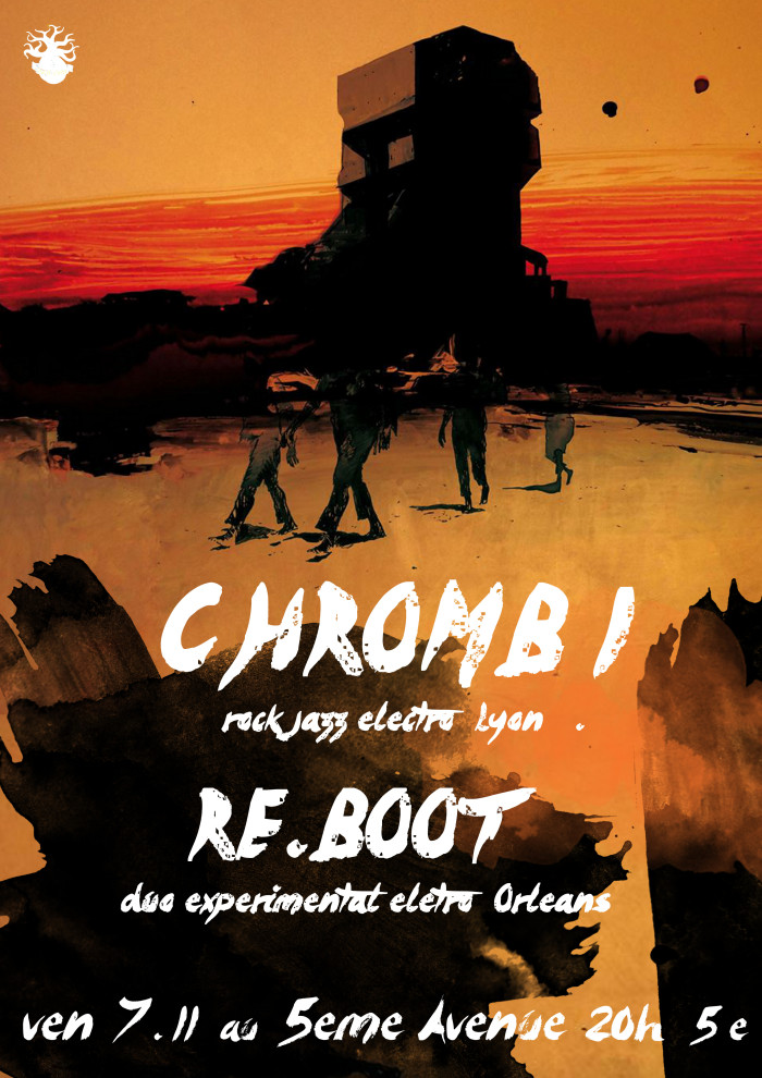 "7 novembre 2014 Chromb, Re-Boot à Orléans ""5ème Avenue"""