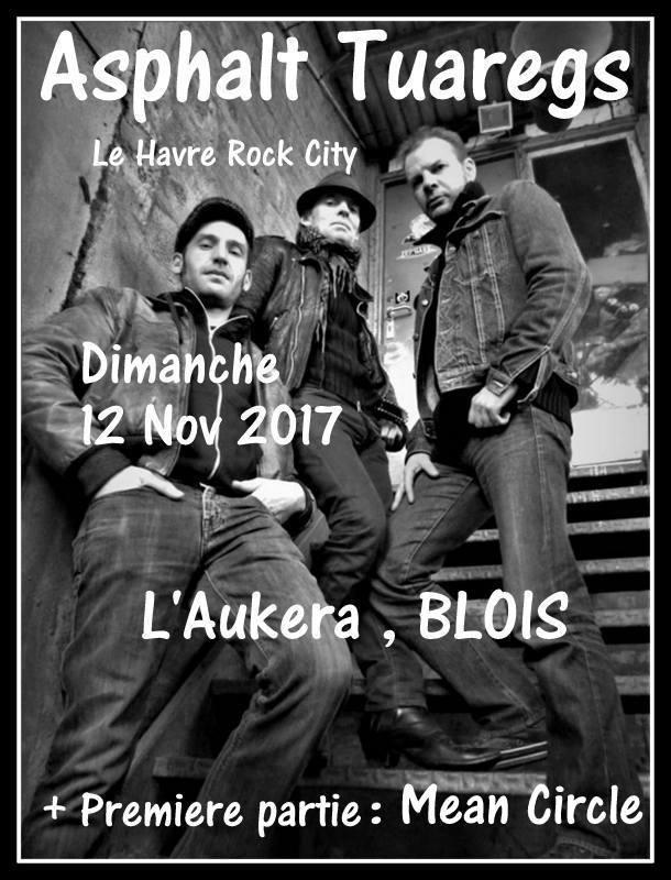 """12 novembre 2017 Mean Circle, Asphalt Tuaregs à Blois """"L'Aukera"""""""