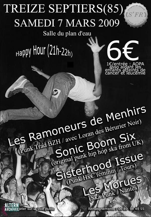 """7 mars 2009 Les Morues, Sisterhood Issue, Sonic Boom Six, Les Ramoneurs de Menhirs à Treize Septiers """"Salle du Plan d'Eau"""""""