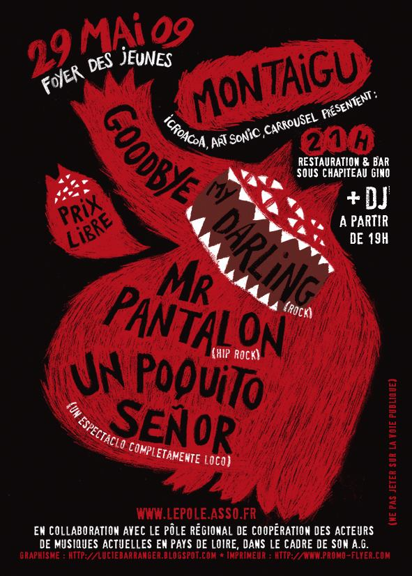 "29 mai 2009 Goodbye My Darling, Mr Pantalon, Un Poquito Senior à Montaigu ""Foyer des Jeunes"""