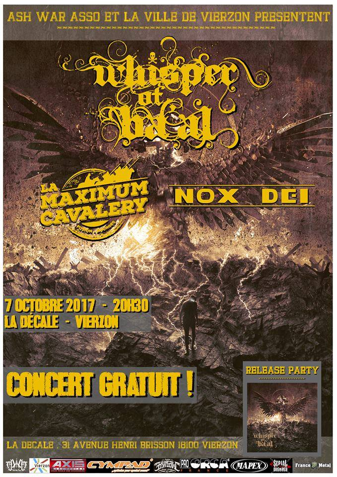 "7 octobre 2017 Whisper of Ba'al, la Maximum Cavalery, Nox Dei à Vierzon ""la Decale"""