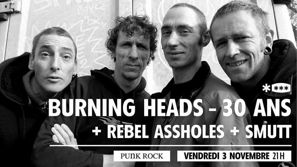 "3 novembre 2017 Burning Heads, Rebel Assholes, Smutt à Annecy ""Brise Glace"""