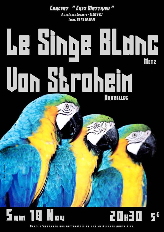 """18 novembre 2017 les Singe Blanc, Von Stroheim à Blois """"Chez Mathieu"""""""