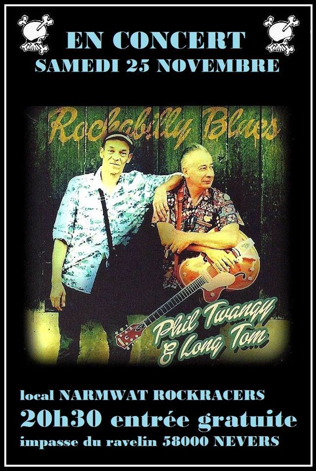 "25 novembre 2017 Phil Twangy & Long Tom à Nevers ""Local Narmwat Rockracers"""