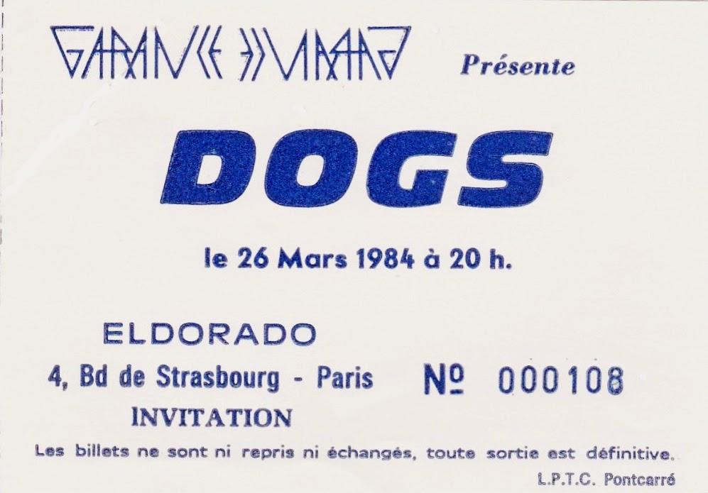 "26 mars 1984 Les Dogs à Paris ""Eldorado"""