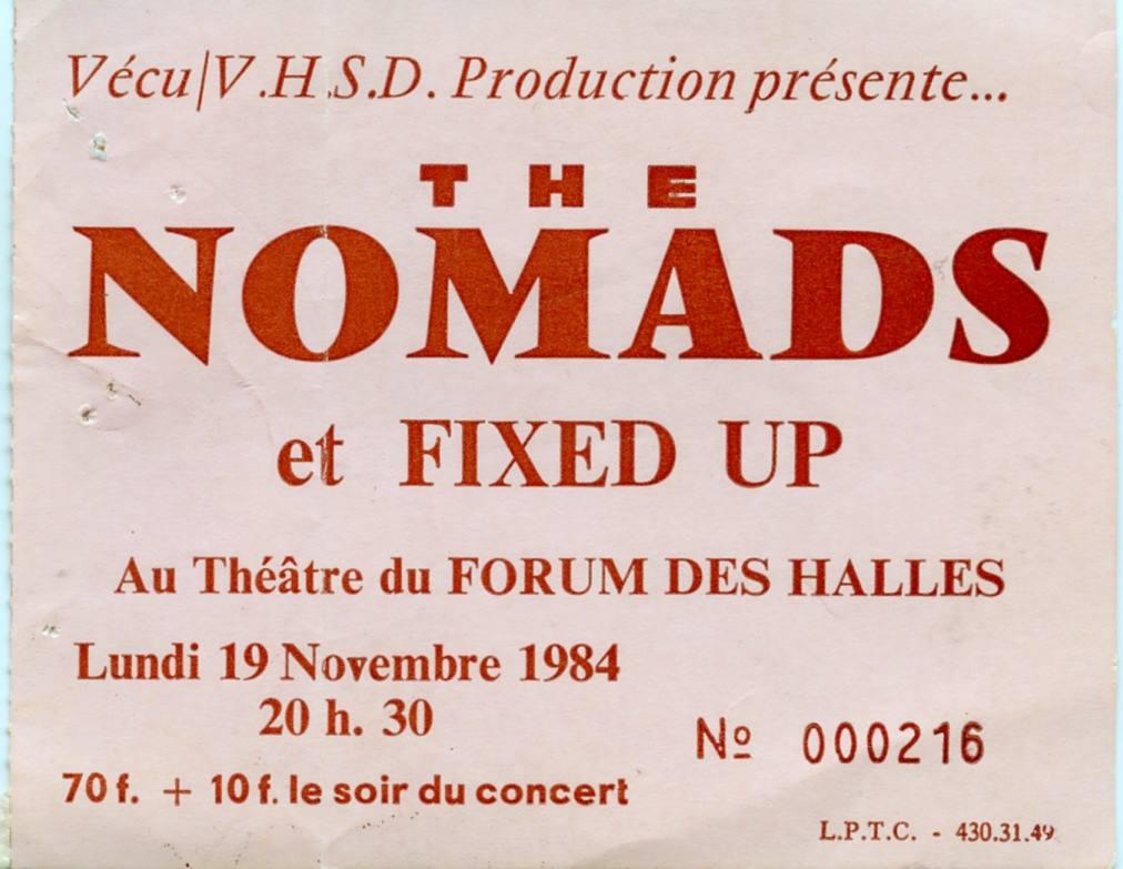 """19 novembre 1984 Fixed Up, Nomads à Paris """"Theatre du Forum des Halles"""""""