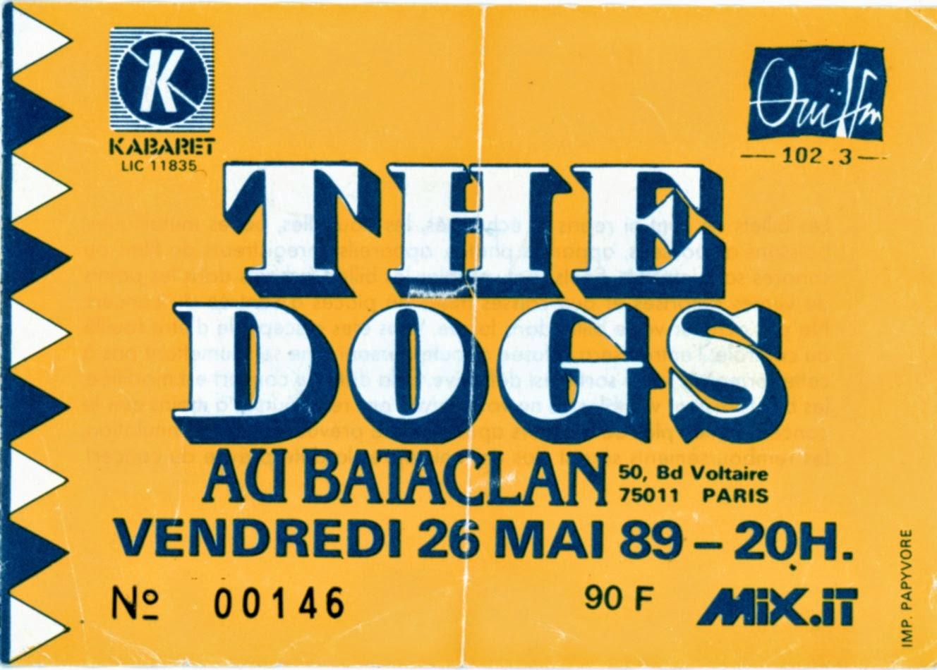 """26 mai 1989 Les Dogs à Paris """"le Bataclan"""""""