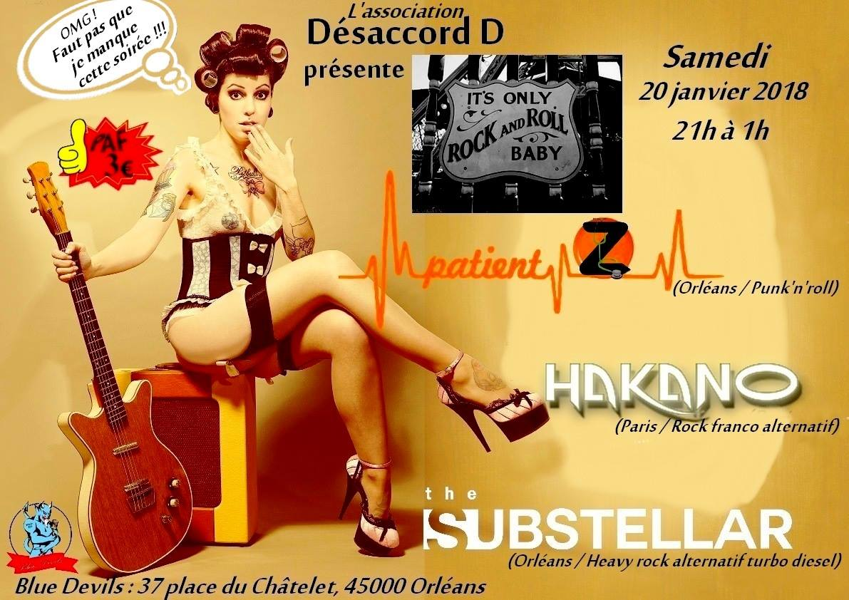 "20 janvier 2018 Patient Z, Hakano, The Substellar à Orléans ""le Blue Devils"""