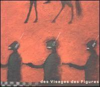 """Noir Désir """"Des Visages Des Figures"""""""