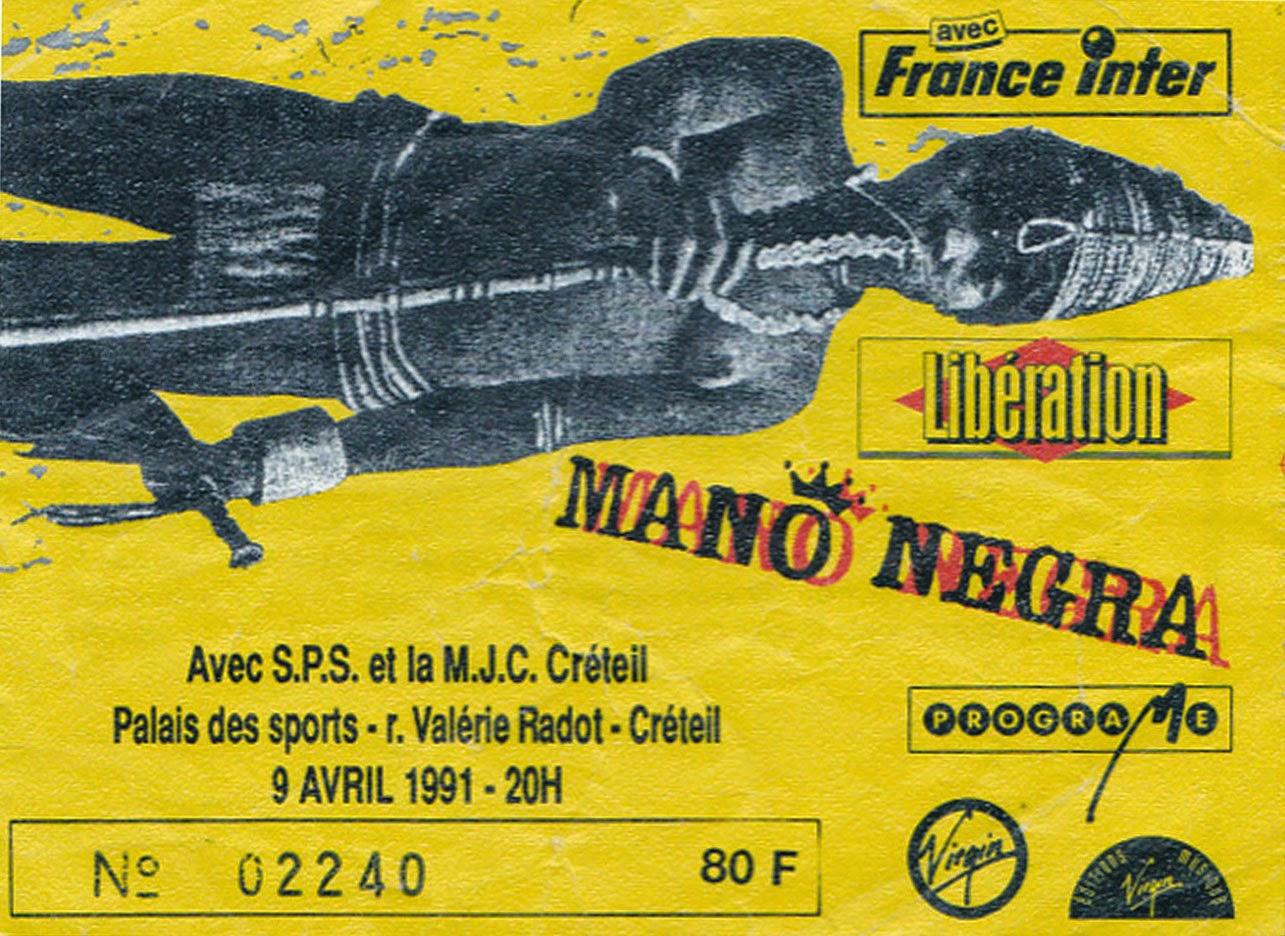 "9 avril 1991 Mano Negra à Creteil ""Palais des Sports"""