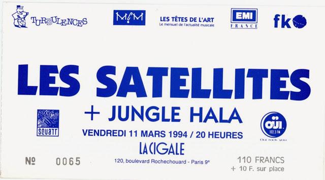 """11 mars 1994 Jungle Hala, les Satellites à Paris """"la Cigale"""""""