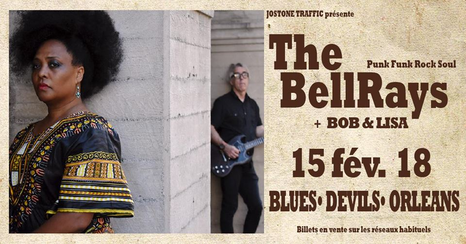 "15 fevrier 2018 Bob & Lisa, The Bellrays à Orléans ""Blue devils"""