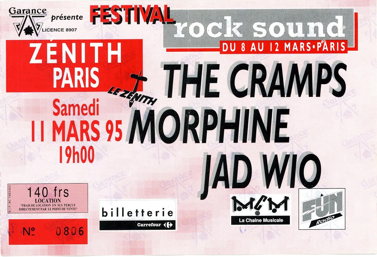 """11 mars 1995 Jad Wio, Morphine, les Cramps à Paris """"Zenith"""""""
