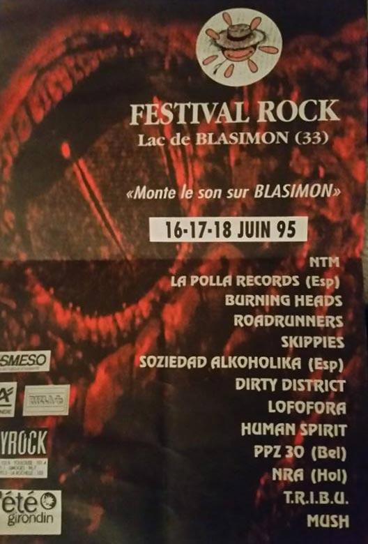 Juin 1995 NTM, La Polla Records, Burning heads, Roadrunners, Skippies, Soziedad Halkolohica, Dirty District, Lofofora, Human Spirit, PPZ 30, NRA, Tribu, Mush à Blasimon