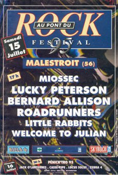 15 juillet 1995 Miossec, Lucky Peterson, Bernard Allison, Roadrunners, Little Rabbits, Welcome To Julian à Malestroit