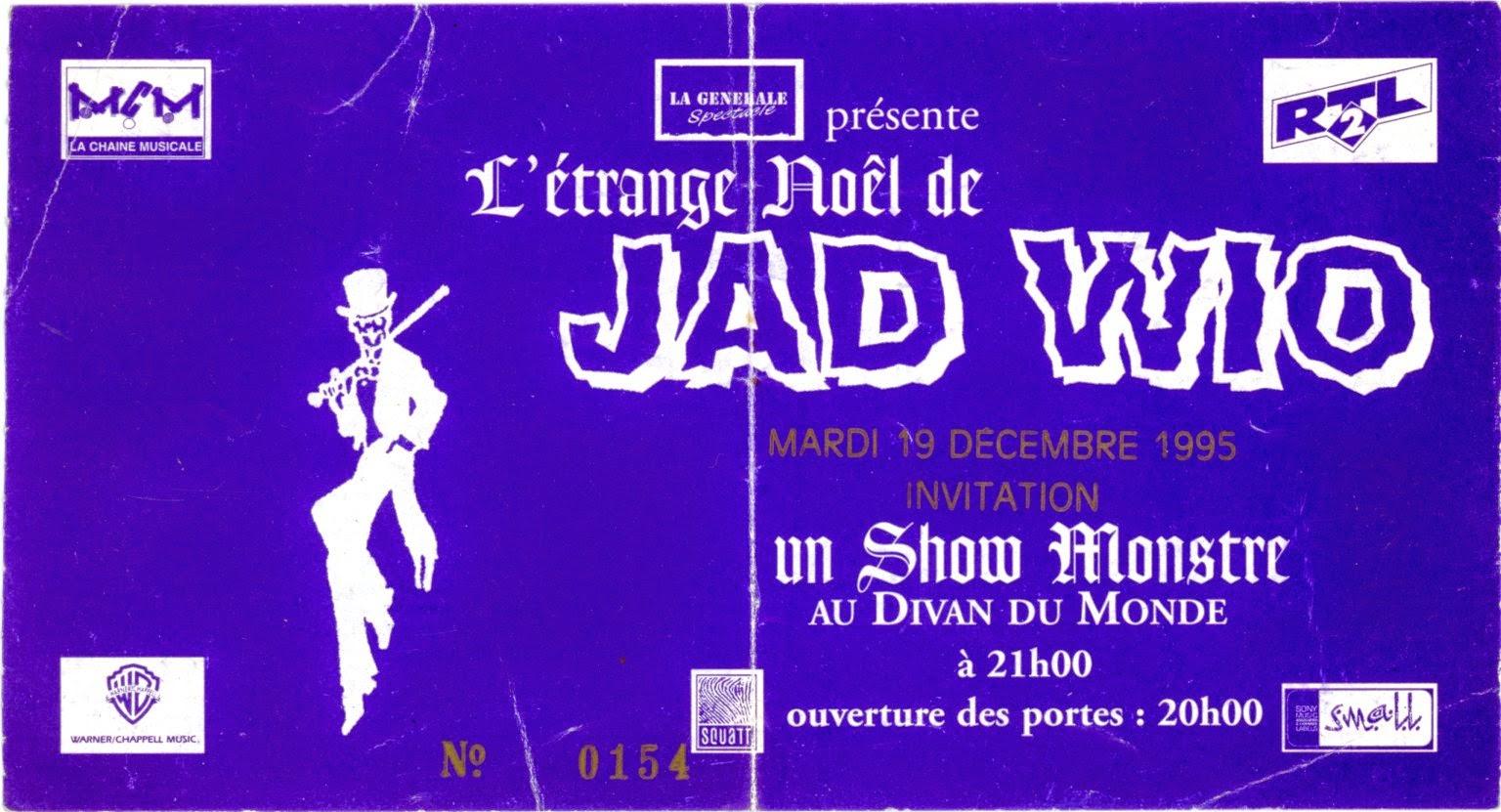 """19 decembre 1995 Jad Wio à Paris """"le Divan du Monde"""""""