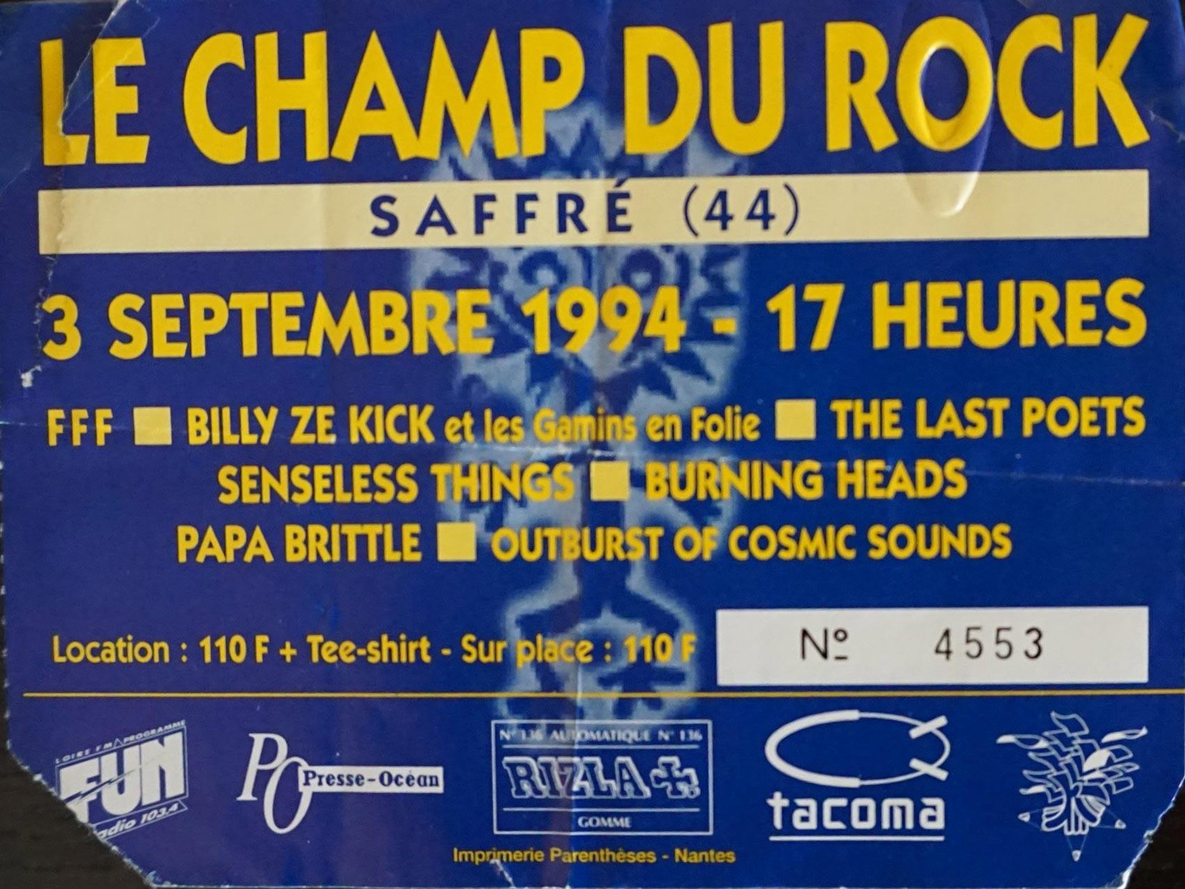 3 septembre 1994 FFF, Billy Ze Kick et les Gamins en Folie, The Last Poets, Senseless Things, Burning Heads, Papa Brittle, Outburst of Cosmic Sounds à Saffré