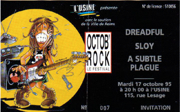 "17 octobre 1995 Dreadful, Sloy, A Subtle Plague à Reims ""l'Usine"""