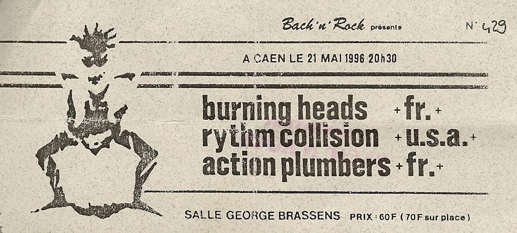 "21 mai 1996 Burning Heads, Rythm Collision, Action Plumbers à Caen ""Salle Georges Brassens"""
