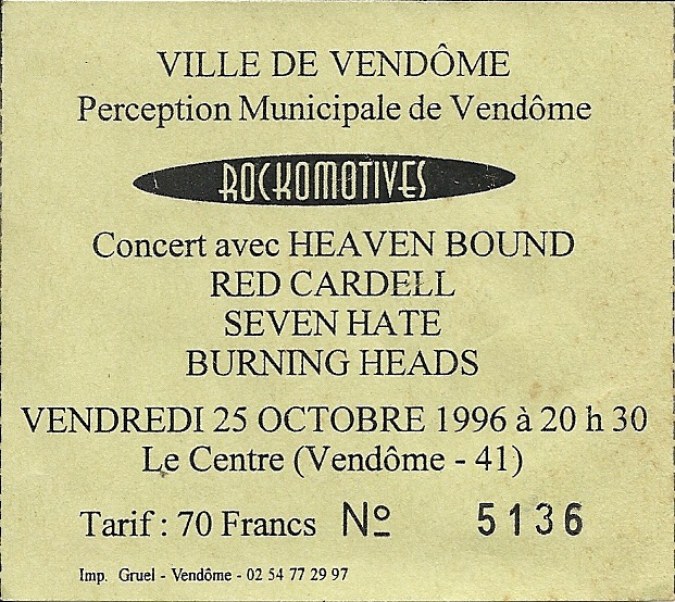 25 octobre 1996 Heaven Bound, Red Cardell, Seven Hate, Burning Heads à Vendômes