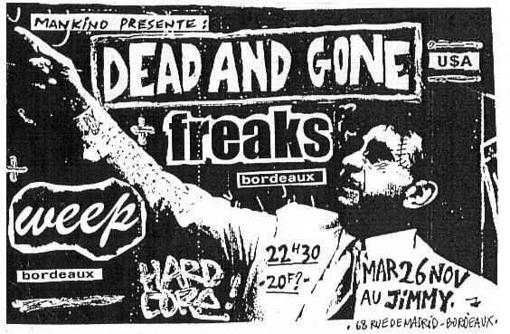 "26 novembre 1996 Dead And Gone, Freaks, Weep à Bordeaux ""le Jimmy"""