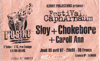 "3 avril 1997 Caroll Ann, Chokebore, Sloy à Reims ""l'Usine"""
