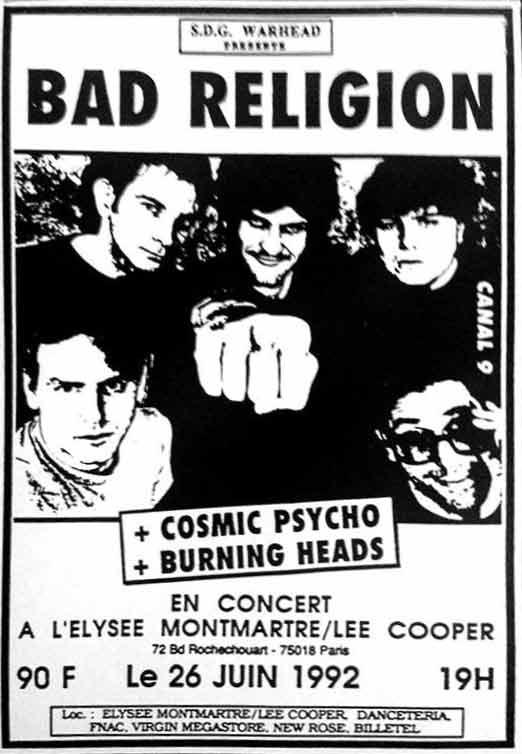 "26 juin 1992 Bad Religion, Cosmic Psycho, Burning Heads à Paris ""Elysee Montmartre"""