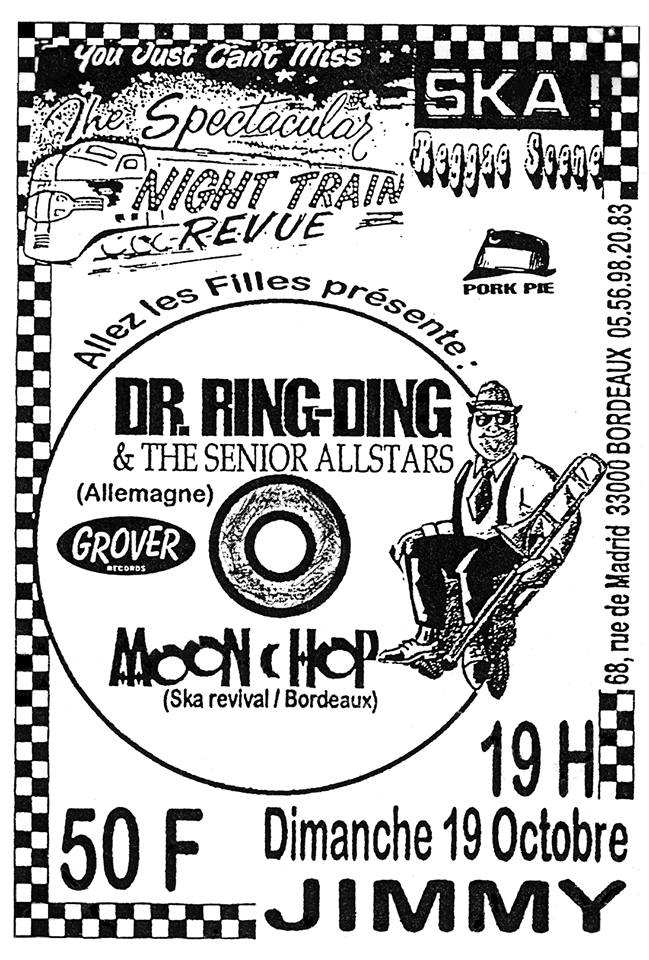 "19 octobre 1997 Dr Ring Ding & The Senior All Stars, Moon Chop à Bordeaux ""le Jimmy"""