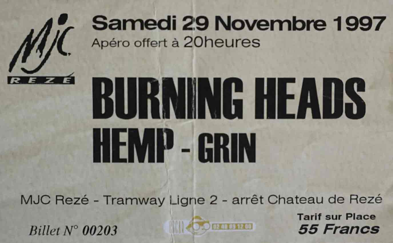 "29 novembre 1997 Grin, Hemp, Burning Heads à Reze ""MJC"""