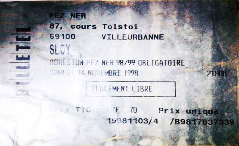 """14 novembre 1998 Sloy à Villeurbanne """"Pezner"""""""