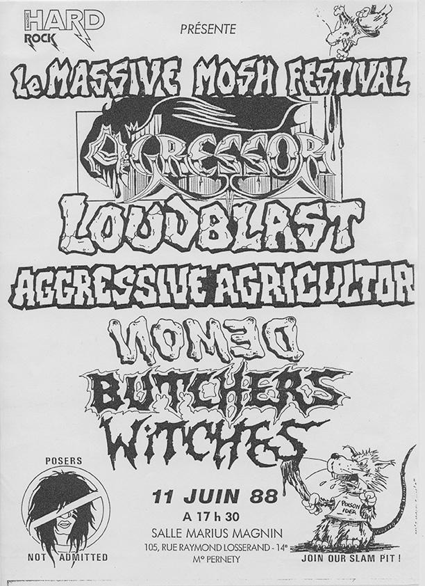 "11 juin 1988 Agressor, Loudblast, Aggressive Agricultor, Nomed, Butchers Witches à Paris ""Salle Marius Magnin"""
