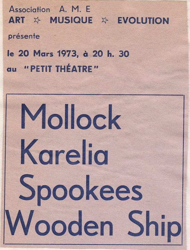 "20 mars 1973 Mollock, Karelia, Spookees, Wooden Ship au Havre ""Petit Theatre"""