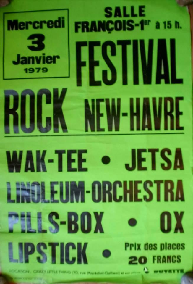 "3 janvier 1979 Wak Tee, Jetsa, Linoleum Orchestra, Pills Box, Ox, Lipstick au Havre ""Salle François 1er"""