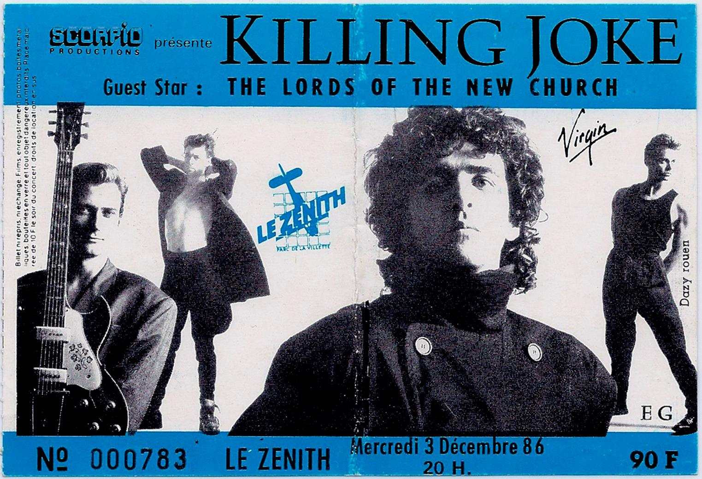 """3 decembre 1986 Killing Joke, The Lords Of The New Church à Paris """"Le Zenith"""""""