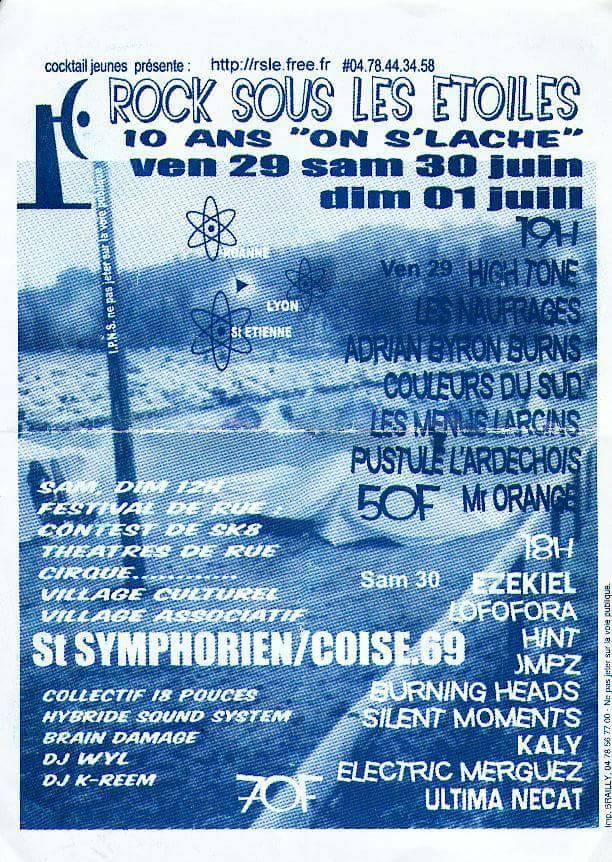 29 juin 2001 High Tone, les Naufragés, Adrian Byron Burns, Couleurs du Sud, Les Menus Larcins, Pustule l'Ardechois, Mr Orange à Saint Symphorien sur Coise
