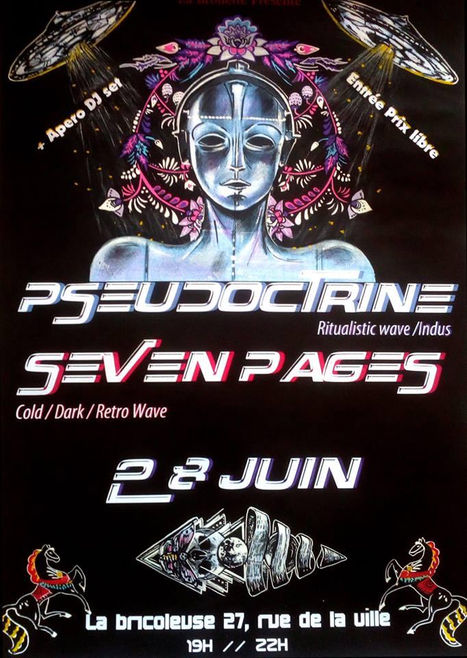 """28 juin 2018 Seven Pages, Pseudoctrine + Mantis Major à Saint Etienne """"la Bricoleuse"""""""
