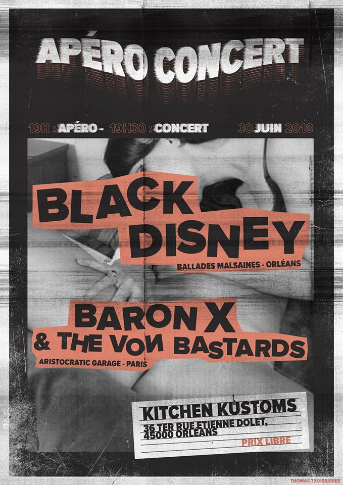 "30 juin 2018 Black Disney, Baron X & The Vom Bastards à Orléans ""Kitchen Kustoms"""