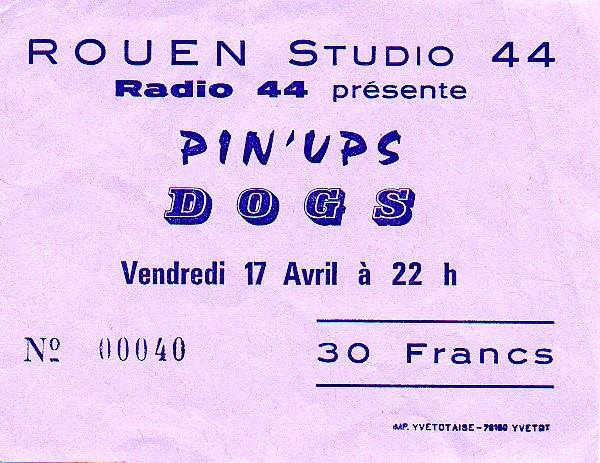 "24 Avril 1981 les Dogs, Pin ups à Petit Quevilly ""Studio 44"""