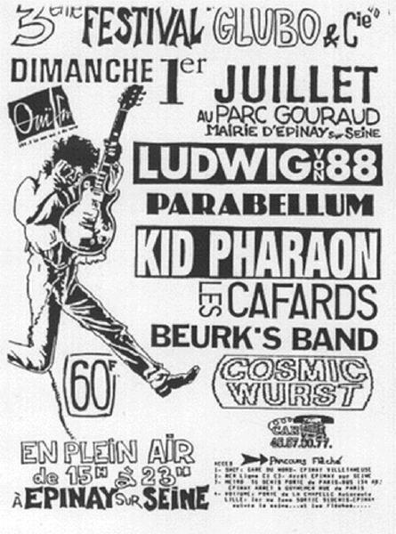 "1er juillet 1990 Cosmic Wurst, Beurk's Band, Les Cafards, Kid Pharaon, Parabellum, Ludwig Von 88 à Epinay Sur Seine ""Parc Gouraud"""
