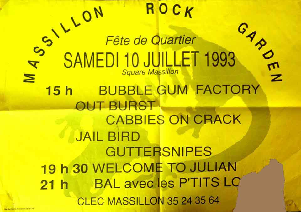 "10 juillet 1993 Welcome To Julian, Guttersnipes, Jail Bird, Cabbies On Crack, Out Burst, Bubble Gum Factory au Havre ""Square Massillon"""